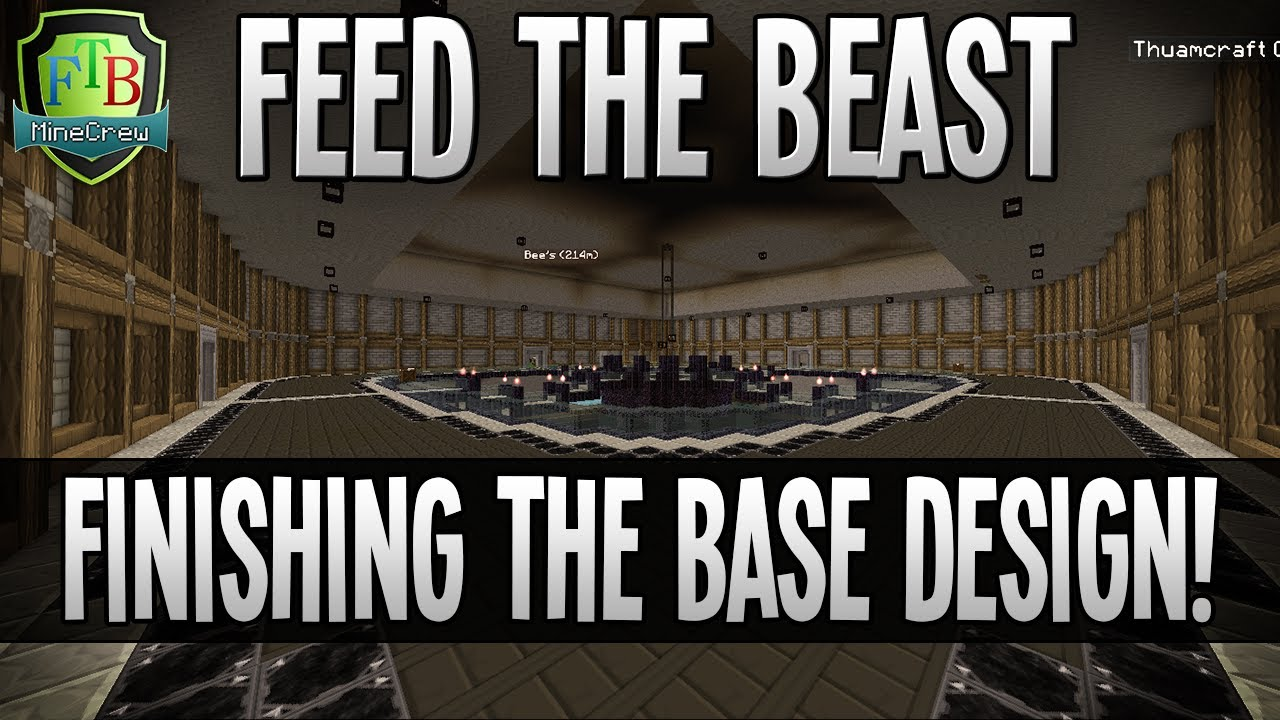 Feed The Beast Finishing Base Design EP58 YouTube