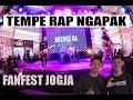 #CINGIRE !! TEMPE RAP NGAPAK - YOUTUBE FANFEST JOGJA !!!