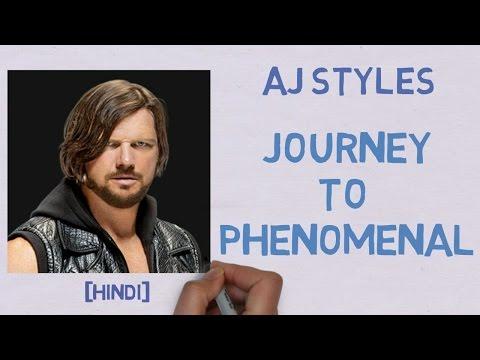 [HINDI] WWE AJ STYLES Struggle story Behind his Success - Journey To Phenomenal -AJ STYLES BIOGRAPHY thumbnail