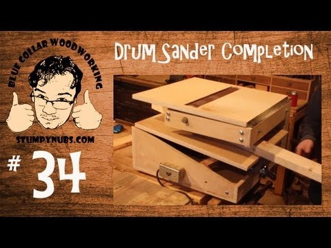 Completing the HOMEMADE drum sander/sand flea/V-drum- Woodworking with Stumpy Nubs #34