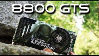 Nvidia 8800 GTS Benchmarks and Retrospective