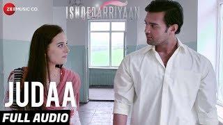 Judaa Full Audio | Ishqedarriyaan | Arijit Singh | Mahaakshay & Evelyn Sharma