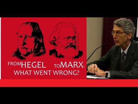From Hegel to Marx: What Went Wrong -Terry Pinkard