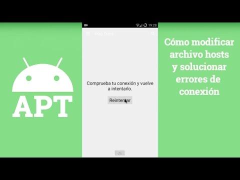 Cómo modificar archivo hosts y solucionar errores de conexión - [AndroidParaTorpes]