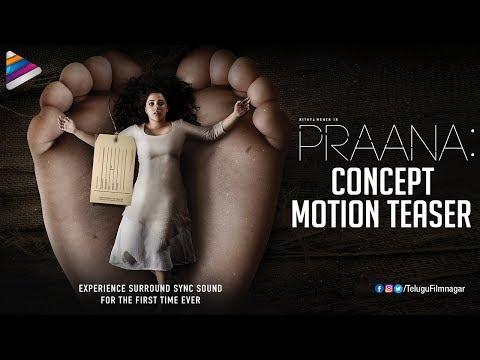 Praana Concept Motion Teaser   Nithya Menen   PC Sreeram   VK Prakash   Praana 2018 Telugu Movie