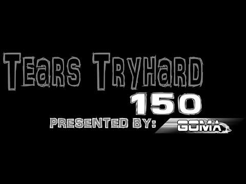 Vidane Tears Tryhard 150 Presented by Goma