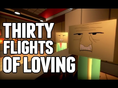 Thirty Flights of Loving - Playthrough