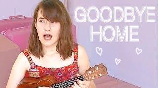 Goodbye Home - Original Song || Abby Lyons