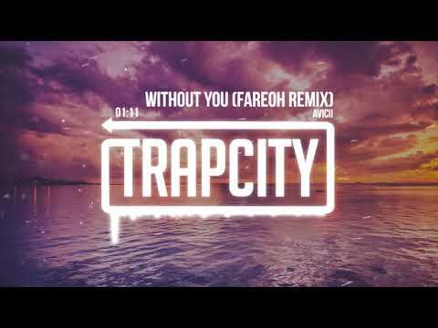 download lagu Avicii - Without You Fareoh Remix gratis