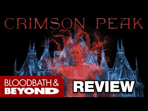Crimson Peak (2015) - Horror Movie Review