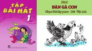 Đàn gà con|| Bài 5-Tập bài hát lớp 1