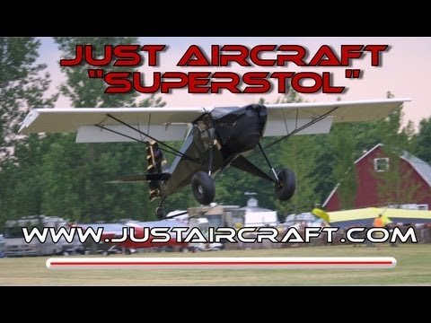 Experimental amateurbuilt STOL aircraft. Just Aircraft Super Stol experimental light sport aircraft.