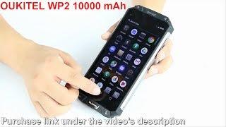 """OUKITEL WP2 IP68 Waterproof Dust Shock Proof Mobile Phone 4G RAM 64G ROM Octa Core 6.0"""" 10000mAh"""