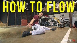 Learn How To Flow | Beginning Breaking Tutorial