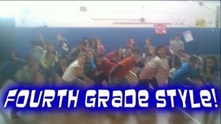 Fourth Grade Style - Music Video Class of 2012/2013