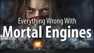 Everything Wrong With Mortal Engines In 13 Minutes Or Less