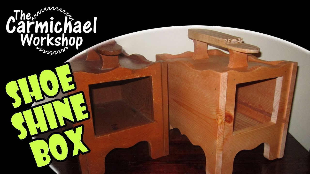 Shoe Shine Box Plans Woodworking
