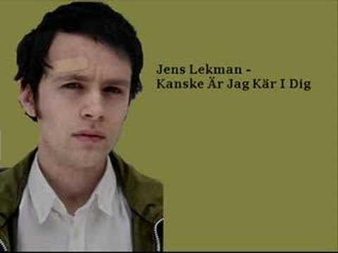 Jens Lekman - Kanske Ar Jar Kar I Dig