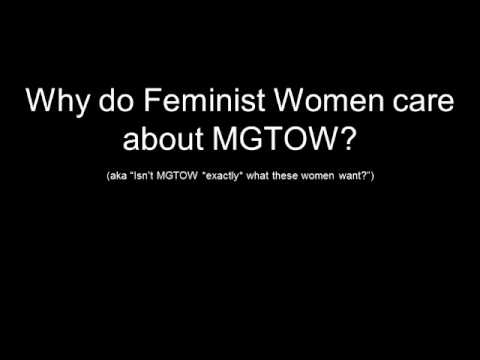 Why do Feminists care about MGTOW