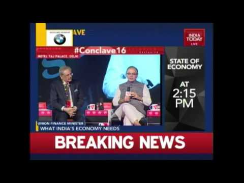 India Today Conclave 2016: What India's Economy Needs