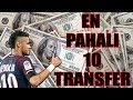 FM 2018 En Pahalı 10 Transfer Profil İnceleme