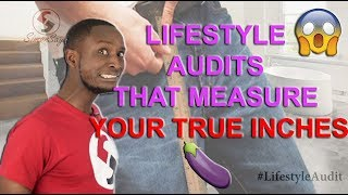 LIFESTYLE AUDITS MEASURE YOUR TRUE INCHES