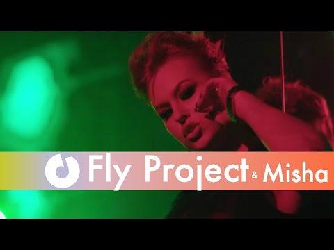 Fly Project ft. Misha Jolie (by Dj Sava) new videos