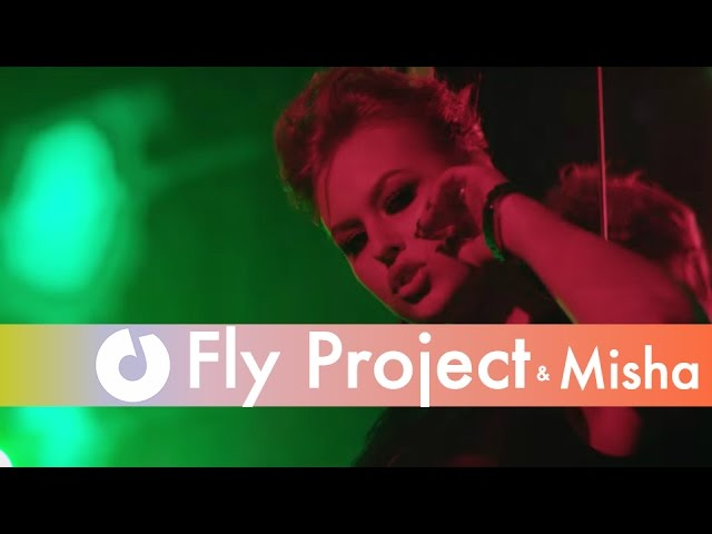 Fly Project feat. Misha - Jolie (Official Music Video)