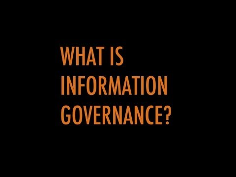 5 Questions About Information Governance in 5 Minutes: What Is Information Governance?