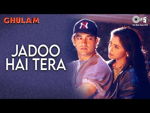 Jadoo Hai Tera - Ghulam | Aamir Khan & Rani Mukherjee | Kumar...