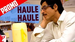 Song Promo | Haule Haule | Rab Ne Bana Di Jodi | Shah Rukh Khan | Anushka Sharma