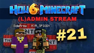 How To Minecraft - Season 6 - (L)ADMIN STREAM #21