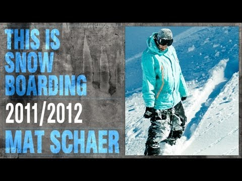 DC SHOES: THIS IS SNOWBOARDING - MATT SCHAER