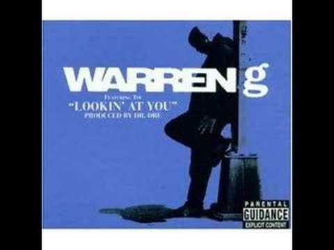 Warren G - Lookin&#039; at You