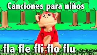 Canción fla fle fli flo flu - El Mono Sílabo - Canciones infantiles