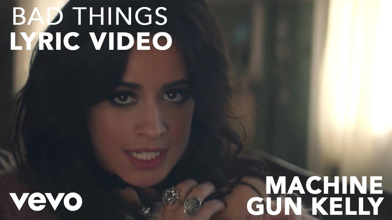 Machine Gun Kelly, Camila Cabello - Bad Things (Lyric Video)