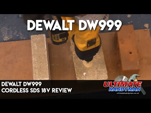 Dewalt DW999  Cordless SDS 18 V  review