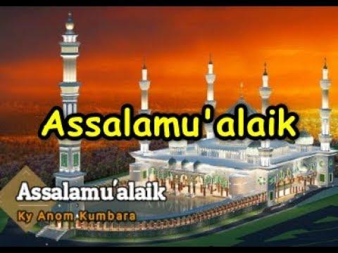 Download  Ky Anom  -  Assalamu'alaik  Hadrah Al-Jidury Jember  Gratis, download lagu terbaru