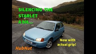 Toyota Starlet - Silencing the Starlet - sort of. With 200-mile test drive!