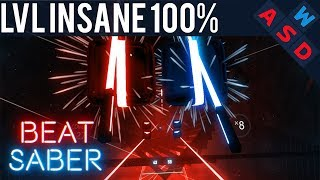 100% Perfect Expert Combo On LVL INSANE In Beat Saber