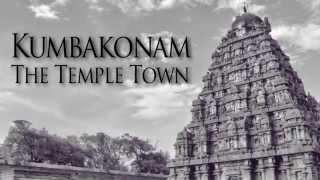 KUMBAKONAM - THE TEMPLE TOWN (NAVAGRAHA TEMPLES)