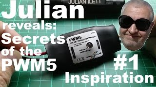 Julian reveals: Secrets of the PWM5 - #1 Inspiration
