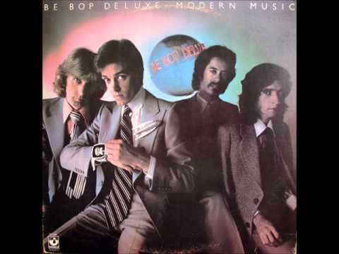 Be Bop Deluxe - Modern Music