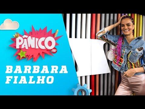 Barbara Fialho - Pânico - 13/02/19