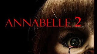 ANNABELLE 2 CREATION NEW TRAILER 2017 HORROR MOVIE HD