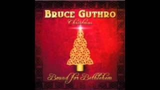 Bruce Guthro - Bound for Bethlehem