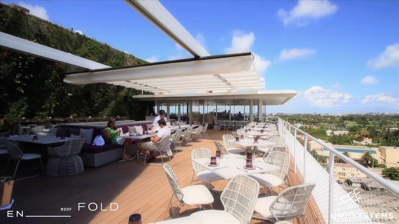 En Fold Retractable Roof Juvia Restaurant Miami