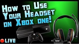 How to Use a Headset on Xbox One: Tutorial to use your current headset Livestream by Ohaple