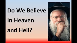 Do We Believe in Heaven and Hell?