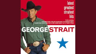 George Strait We Really Shouldn't Be Doing This